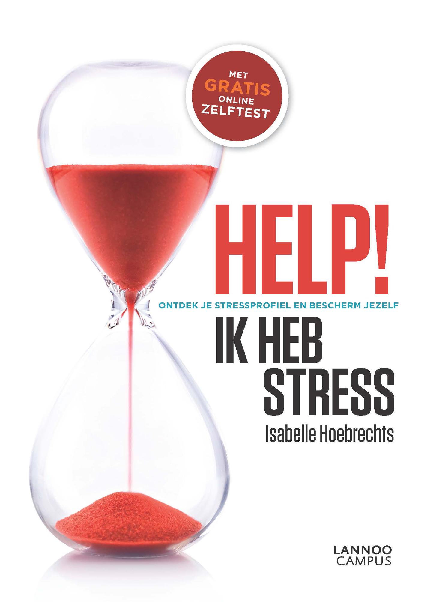 Help ik heb stress - Isabelle Hoebrechts
