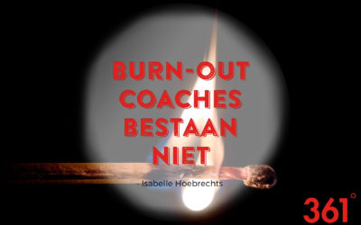 OPEN BRIEF – Burn-out coaches bestaan NIET!